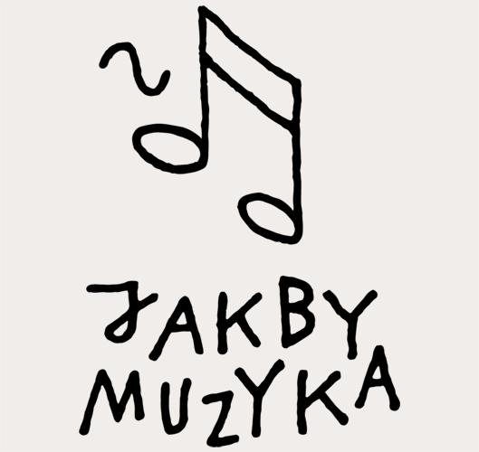 Jakby muzyka
